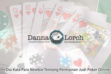 Poker Online - Ini Dia Kata Para Newbie Tentang - Situs Poker Online
